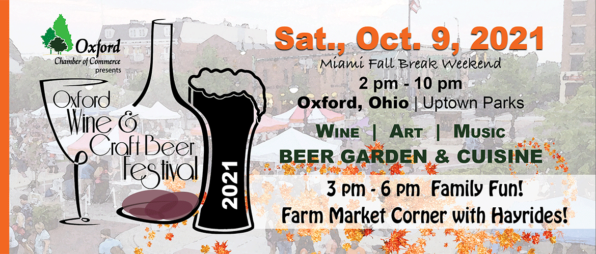 Oxford Wine and Craft Beer Festival, Sat., Oct. 9, 2021, 2-10 pm, Oxford, Ohio, Uptown Parks